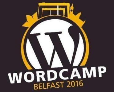 WordCamp Belfast 2016 #WCBelfast